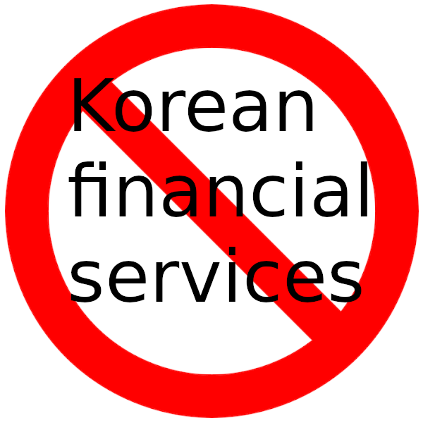 Say No to Korean Financial Services
